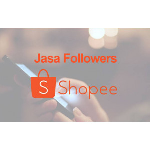 Gambar Jasa Followers Shopee 1k non-drop 100% work
